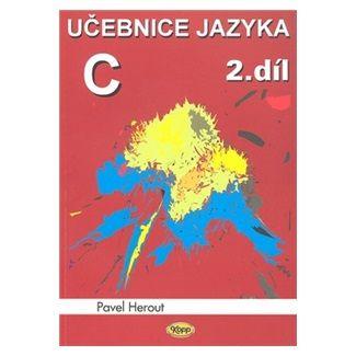 Pavel Herout: Učebnice jazyka C 2.díl cena od 126 Kč
