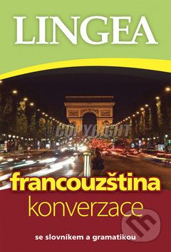Kolektiv autorů: Francouzština konverzace cena od 108 Kč