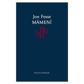 Jon Fosse: Mámení cena od 87 Kč
