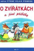 Antonín Šplíchal, Zdeněk Martínek: O zvířátkách a jiné příběhy cena od 150 Kč