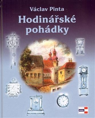 Pinta Václav: Hodinářské pohádky cena od 109 Kč