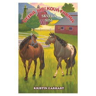 Kristin Earhart: Skvelá Sisi - Veľká jablková farma 3. cena od 118 Kč