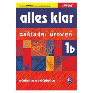Luniewska a  Krystyna: Alles klar 1b - učebnice+cvičebnice cena od 131 Kč