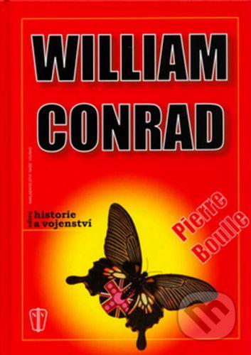 Pierre Boulle: Historie a vojenství - W. Conrad cena od 111 Kč