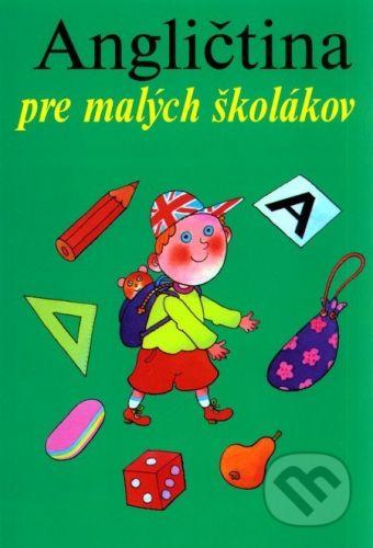 Marie Zahálková: Angličtina pre malých školákov cena od 85 Kč