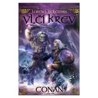 Loren L. Coleman: Vlčí krev - Legendy o Kernovi 1 cena od 132 Kč