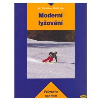 Štumbauer, Vobr: Moderní lyžování - průvodce sportem cena od 151 Kč