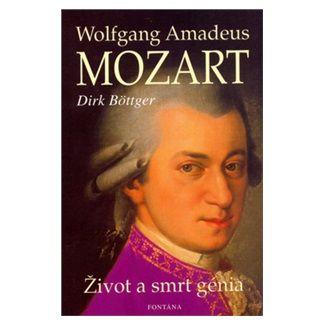 Dirk Böttger: Wolfgang Amadeus Mozart cena od 112 Kč