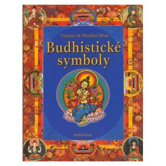 Tatjana Blau, Mirabai Blau: Budhistické symboly cena od 129 Kč