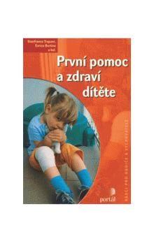 PORTÁL První pomoc a zdraví dítěte cena od 142 Kč