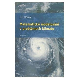 Jiří Horák: Matematické modelování cena od 124 Kč