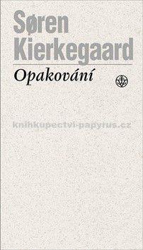 Soren Kierkegaard: Opakování cena od 0 Kč