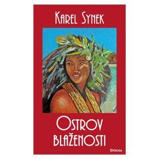 Karel Synek: Ostrov blaženosti cena od 79 Kč