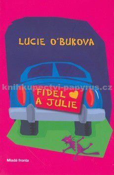 Lucie O´Buková: Fidet a Juliet cena od 109 Kč