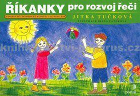 Jitka Tučková: Říkanky pro rozvoj řeči cena od 121 Kč