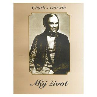 Charles Darwin: Môj život cena od 88 Kč