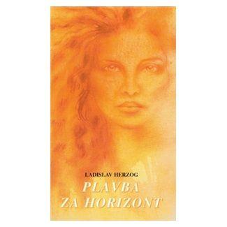 Ladislav Herzog: Plavba za horizont cena od 96 Kč
