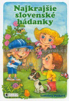 Ladislava Pechová: Najkrajšie slovenské hádanky cena od 116 Kč