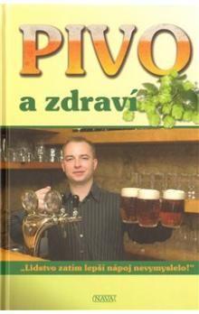 Kolektiv autorů: Pivo a zdraví cena od 112 Kč
