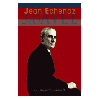 Jean Echenoz: Ravel cena od 125 Kč