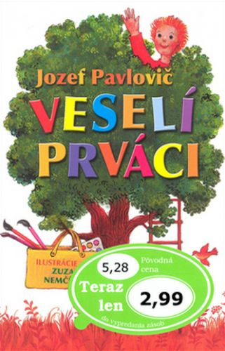 Jozef Pavlovič, Zuzana Nemčíková: Veselí prváci cena od 64 Kč