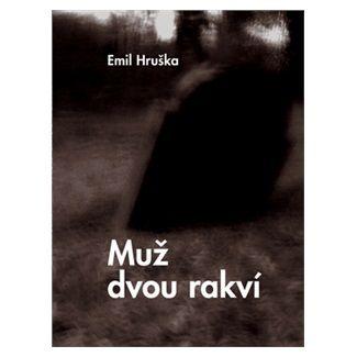 Emil Hruška: Muž dvou rakví cena od 96 Kč