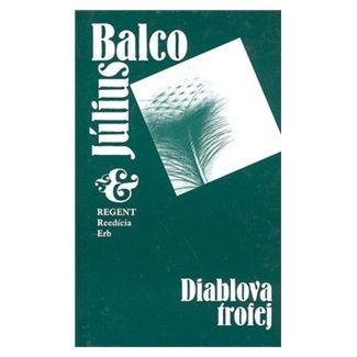Július Balco: Diablova trofej cena od 39 Kč