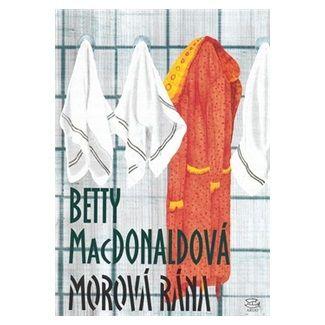Betty MacDonald: Morová rána cena od 150 Kč