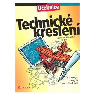 Petr Fořt, Jaroslav Kletečka: Technické kreslení cena od 139 Kč