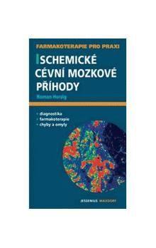 Roman Herzig: Ischemické cévní mozkové příhody cena od 124 Kč