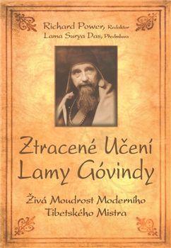 Richard Power: Ztracené učení Lamy Govindy cena od 129 Kč