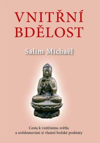 Salim Michaël: Vnitřní bdělost cena od 129 Kč