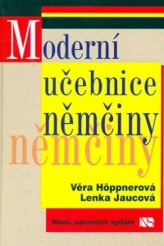 Věra Höppnerová, Lenka Jaucová: MC Moderní učebnice němčiny cena od 76 Kč