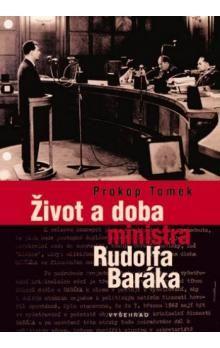 Prokop Tomek: Život a doba ministra Rudolfa Baráka cena od 0 Kč