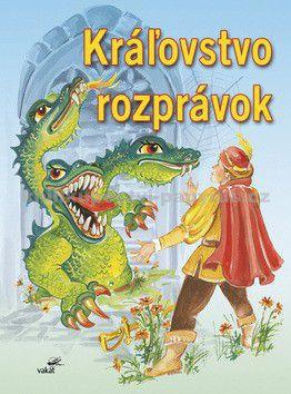 Irena Šmalcová: Kráľovstvo rozprávok cena od 0 Kč