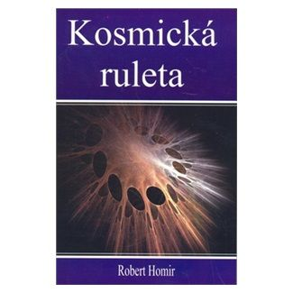 Robert Homir: Kosmická ruleta cena od 137 Kč