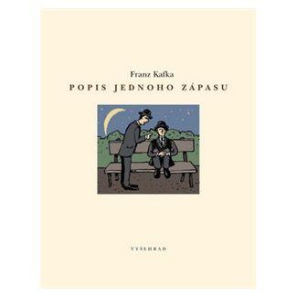 Franz Kafka, Jaroslav Róna: Popis jednoho zápasu cena od 122 Kč