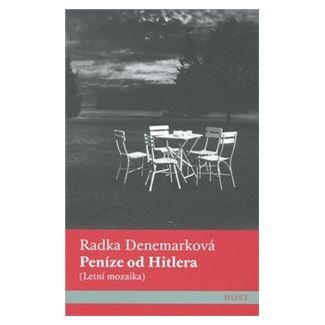 Radka Denemarková: Peníze od Hitlera cena od 138 Kč