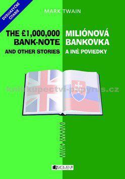 Mark Twain: Miliónová bankovka a iné poviedky The 1,000,000 bank-note and other stories cena od 94 Kč