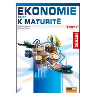 Petra Navrátilová: Ekonomie nejen k maturitě - Testy/zadání cena od 118 Kč