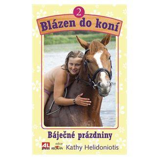 Kathy Helidoniotis: Blázen do koní 2 cena od 128 Kč