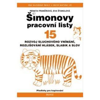 Renata Frančíková, Eva Štanclová: Šimonovy pracovní listy 15 cena od 104 Kč