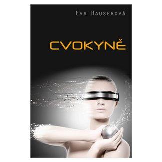 Eva Hauserová: Cvokyně cena od 126 Kč