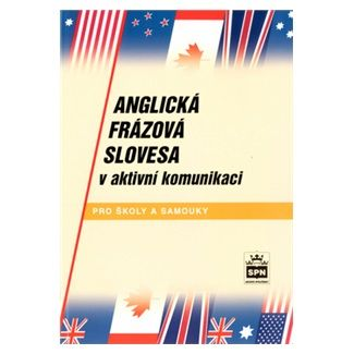 Jiří Kostečka: Anglická frázová slovesa v aktivní komunikaci cena od 97 Kč