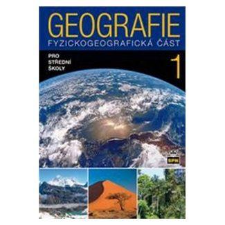 Jaromír Demek: Geografie pro střední školy 1 - Fyzickogeografická část cena od 132 Kč