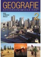 Stanislav Mirvald: Geografie pro střední školy 2 - Socioekonomická část cena od 120 Kč