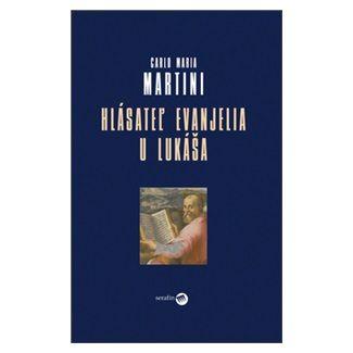 Carlo Maria Martini: Hlásateľ evanjelia u Lukáša cena od 127 Kč
