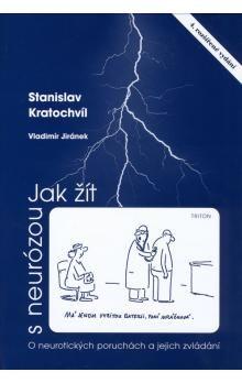 Stanislav Kratochvíl, Vladimír Jiránek: Jak žít s neurózou cena od 94 Kč