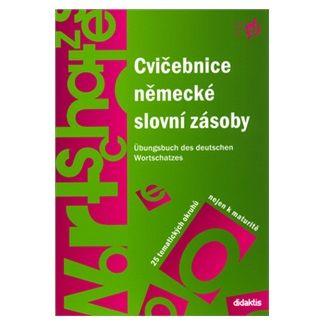 Mejzlíková Šárka: Cvičebnice německé slovní zásoby cena od 169 Kč