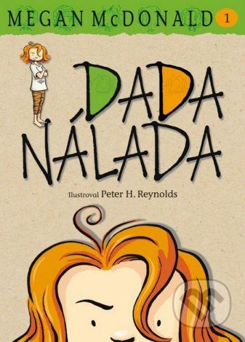 Megan McDonald, Peter H. Reynolds: Dada Nálada cena od 125 Kč
